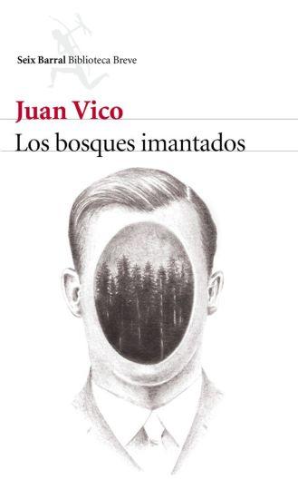 portada_los-bosques-imantados_juan-vico_201601271338